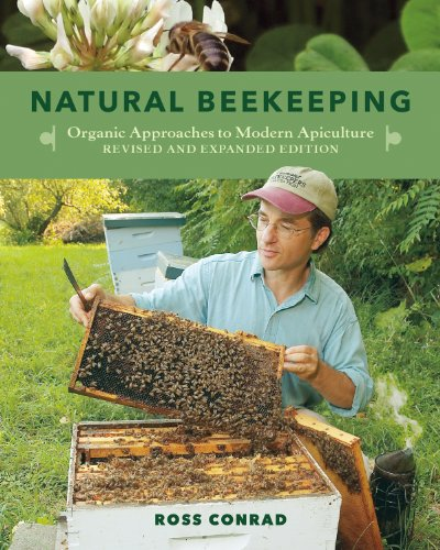 9781603583626: Natural Beekeeping: Organic Approaches to Modern Apiculture