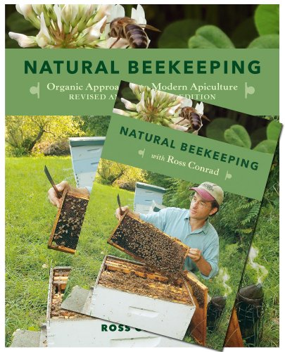 9781603583732: Natural Beekeeping: Organic Approaches to Modern Apiculture