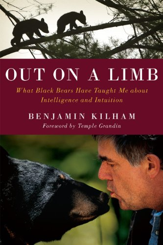 9781603583909: Out on a Limb: What Black Bears Taught Me About Intelligence and Intuition