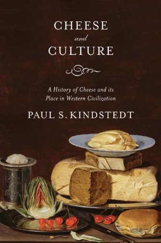 9781603584111: Cheese and Culture: A History of Cheese and its Place in Western Civilization