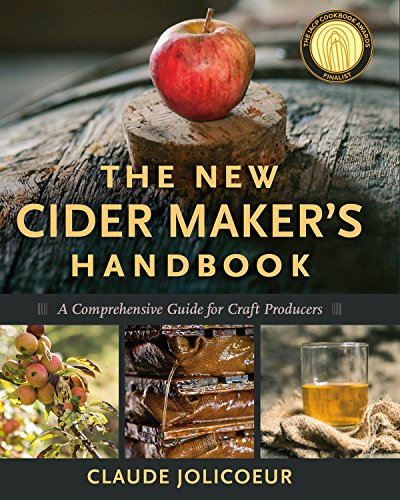 9781603584739: The New Cider Maker's Handbook: A Comprehensive Guide for Craft Producers