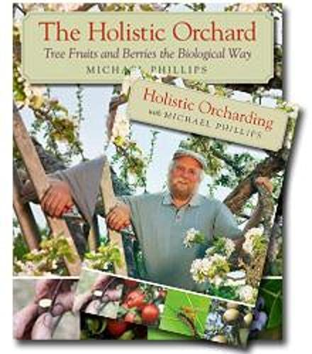 9781603585095: The Holistic Orchard (Book & DVD Bundle)