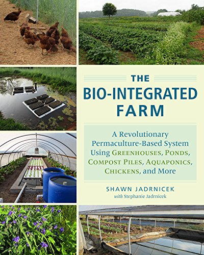 9781603585880: The Bio-Integrated Farm and Home