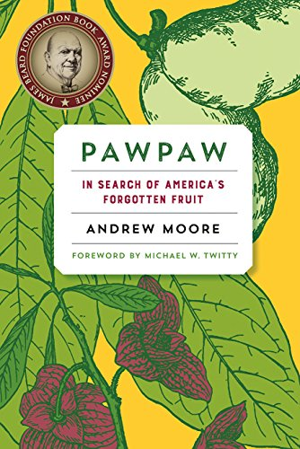 9781603587037: Pawpaw: In Search of America's Forgotten Fruit