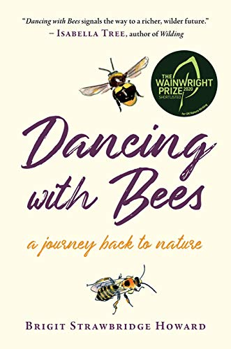 9781603588485: Dancing with Bees: A Journey Back to Nature
