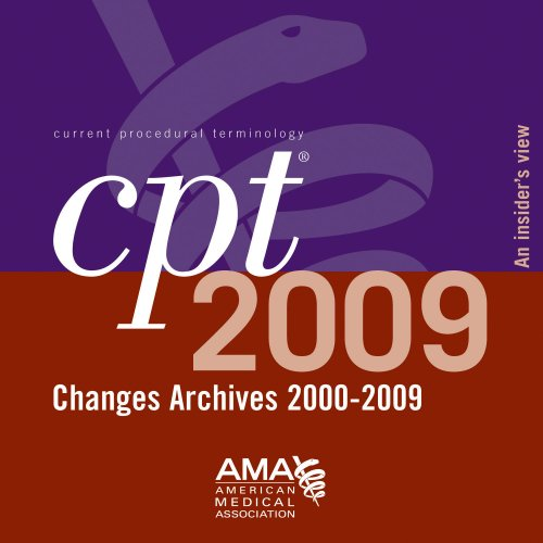 9781603590693: CPT 2009 Changes Archives 2000-2009: An Insiders View, 2-5 User