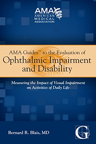 9781603591034: AMA Guides to the Evaluation of Opthalmic Impairment and Disability: Measuring the Impact of Visual Impairment on Activities of Daily Life