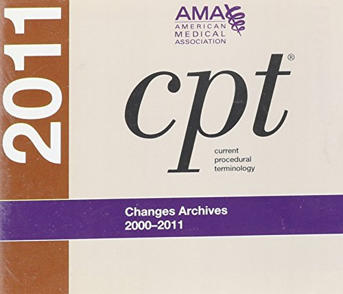 CPT Changes Archives: An Insider s View 2000-2011: Single User (Hardback): American Medical ...