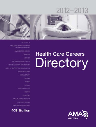 Health Care Careers Directory 2012-2013 (Health Careers Directory(Formerly Health Professions ...