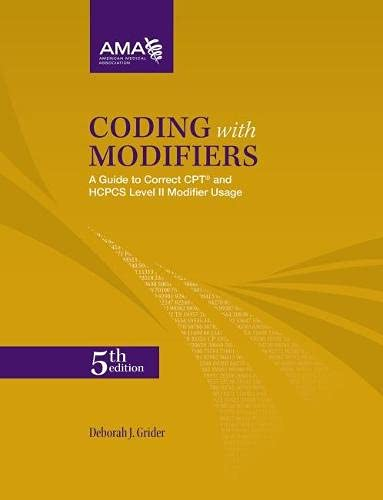 9781603598934: Coding With Modifiers: A Guide to Correct CPT & HCPCS Modifier Usage