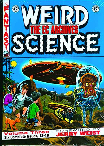 The EC Archives Weird Science 3: Issues 13-18: Various (author)