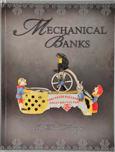 9781603600323: The Official Price Guide to Mechanical Banks