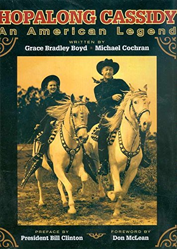 9781603600668: Hopalong Cassidy - An American Legend