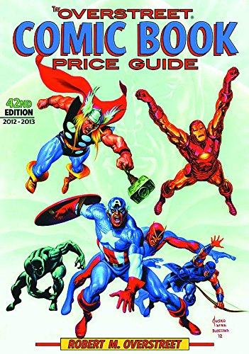 The Overstreet Comic Book Price Guide, 42nd Edition: Overstreet, Robert M.
