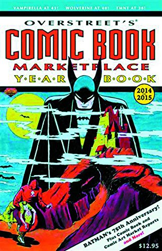 9781603601634: Overstreet's Comic Book Marketplace Yearbook 2014