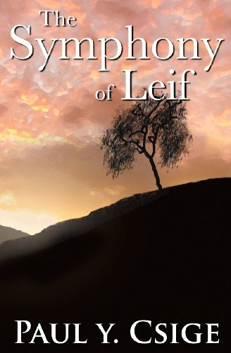 9781603650045: The Symphony of Leif