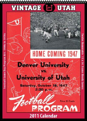 9781603685207: Utah Utes 2011 Vintage Football Calendar