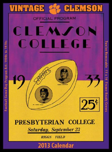 9781603686761: Clemson Tigers 2013 Vintage Football Calendar