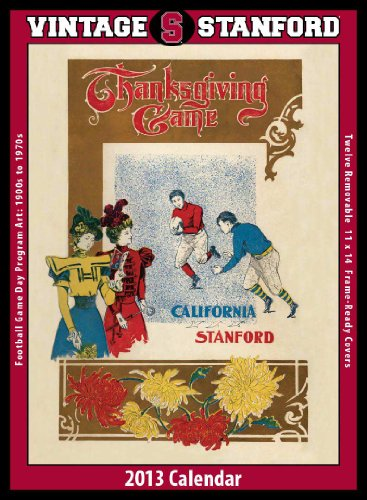 9781603687225: Stanford Cardinal 2013 Vintage Football Calendar