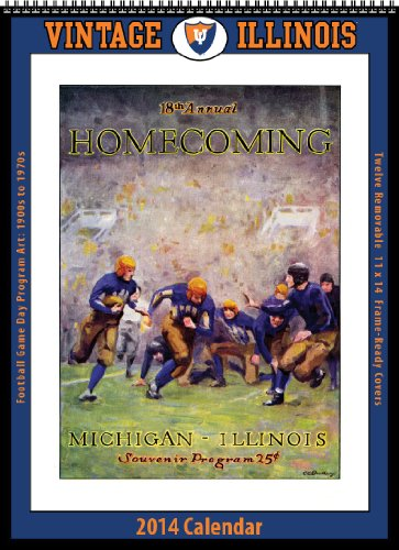 9781603688352: Illinois Fighting Illini 2014 Vintage Football Calendar