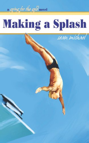 Making a Splash (9781603701518) by Sean Michael