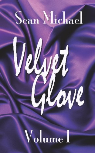 Velvet Glove Volume 1 (9781603701747) by Sean Michael