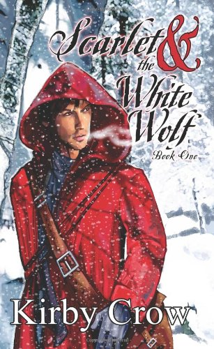 9781603704885: Scarlet and the White Wolf
