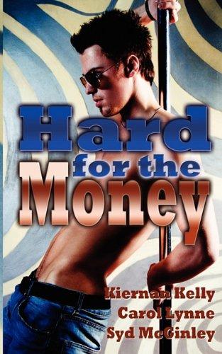 Hard for the Money: Kelly, Kiernan, McGinley,