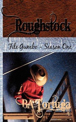 Roughstock: File Gumbo - Season One (9781603709569) by Ba Tortuga