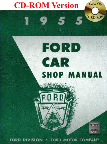 9781603710046: 1955 Ford Car Shop Manual