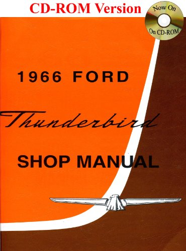 9781603710169: 1966 Ford Thunderbird Shop Manual