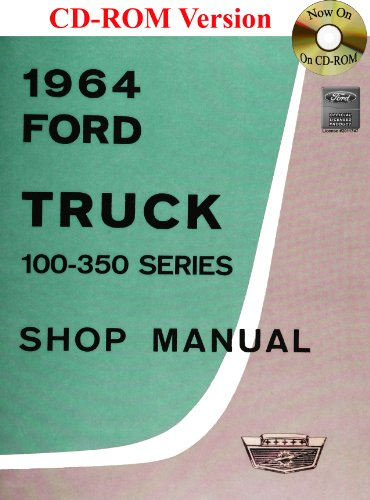 9781603710725: 1964 Ford Truck Shop Manual (100-350 Series)