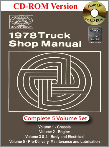 1978 Ford Truck Shop Manual: Company, Ford Motor