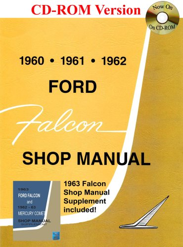 1960-1963 Ford Falcon Shop Manual: Ford Motor Company