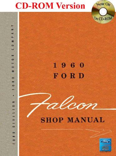 9781603711821: 1960 Ford Falcon Shop Manual