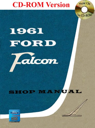 1961 Ford Falcon Shop Manual: Ford Motor Company