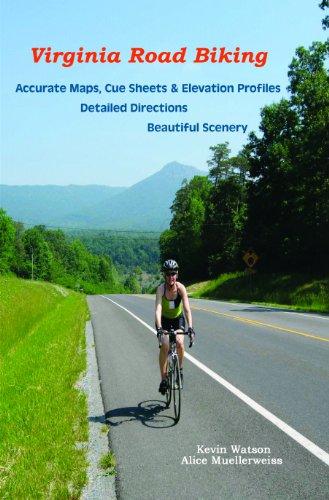 Virginia Road Biking: Kevin Watson; Alice Muellerweiss