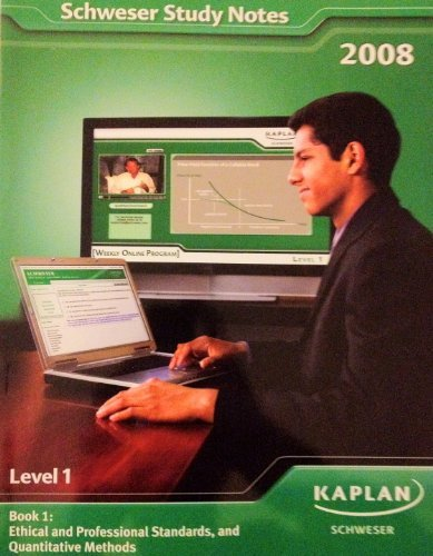 Ethical and Professional Standards, and Quantitative Methods: KAPLAN SCHWESER
