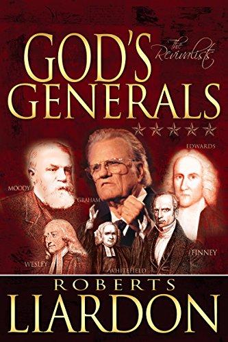 9781603740258: God's Generals: The Revivalists