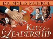 Keys For Leadership: Dr. Myles Munroe