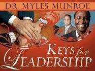 Keys For Leadership: Dr. Myles Munroe
