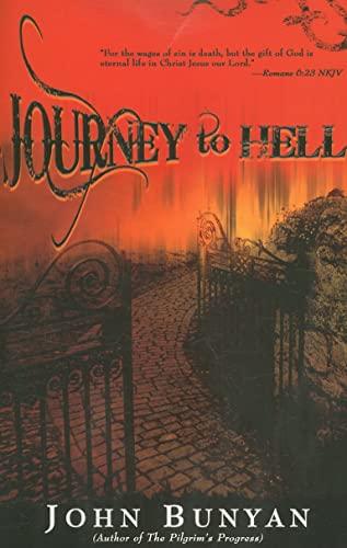 Journey to Hell: John Bunyan