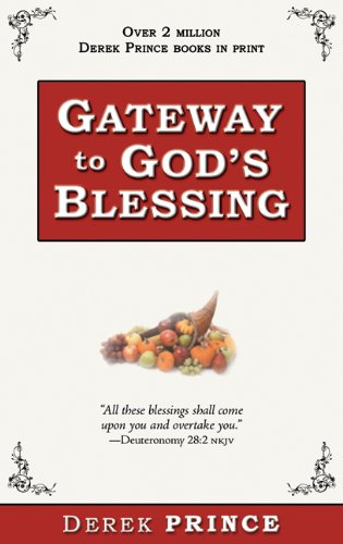 9781603740524: Gateway To God's Blessing