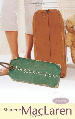 Long Journey Home: Sharlene MacLaren