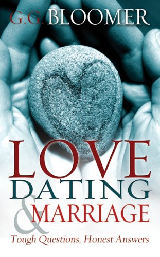 9781603740579: Love Dating And Marriage