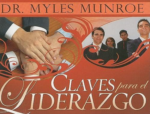 9781603740616: Claves Para El Liderazgo (Keys for Leadership Spanish Edition)