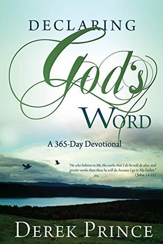 Declaring Gods Word: Derek Prince