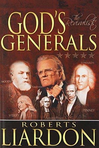 9781603740951: Gods Generals: The Revivalists