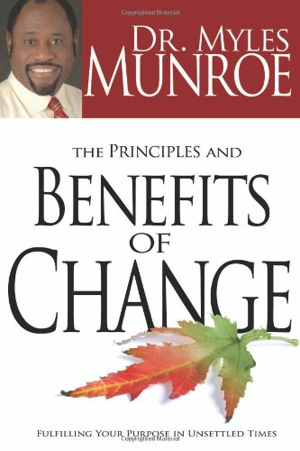 9781603740975: The Principles And Benefits Of Change