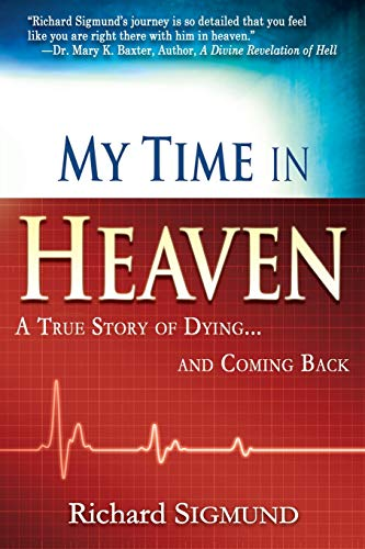 9781603741231: My Time in Heaven